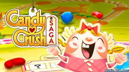 Candy Crush Saga v1.94.0.3 [Mods]Requirements: 2.3 +Overview: Candy Crush Saga, from the makers of Candy Crush Soda Saga & Farm Heroes Saga!   Join Tiffi and Mr. Toffee on their sweet adventure through the Candy Kingdom....