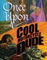Show details for Once Upon a Cool Motorcycle Dude