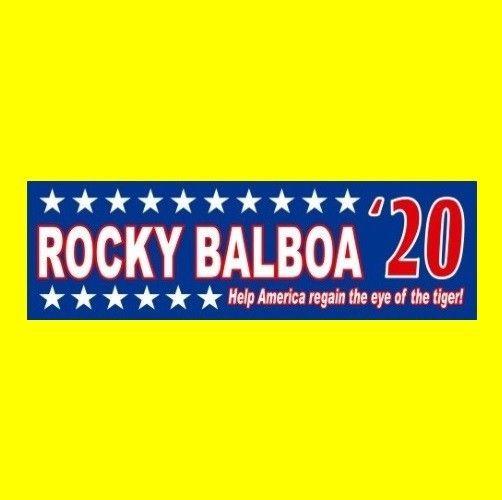 """ROCKY BALBOA '20"" political figure BUMPER STICKER President II III IV 2020 1976"