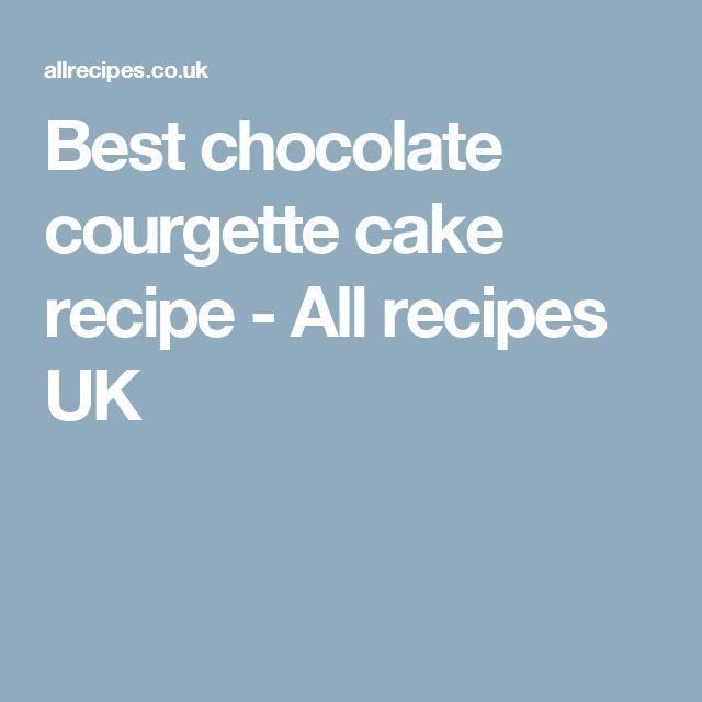 Best chocolate courgette cake recipe - All recipes UK