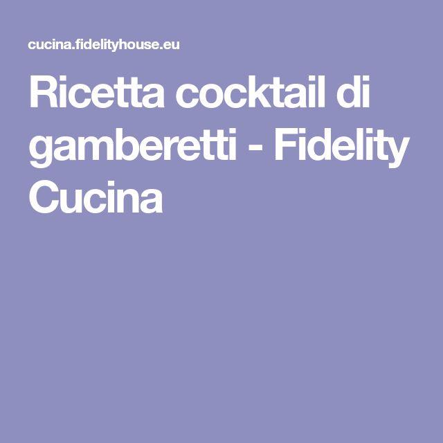 Ricetta cocktail di gamberetti - Fidelity Cucina
