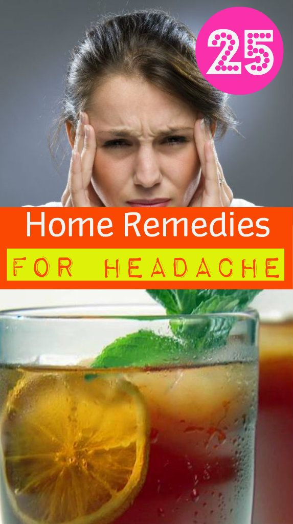 25 Home Remedies for Headache