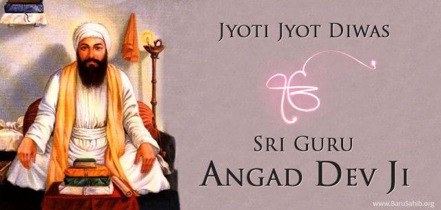 Jyoti Jyot Diwas – Guru Angad Dev Ji