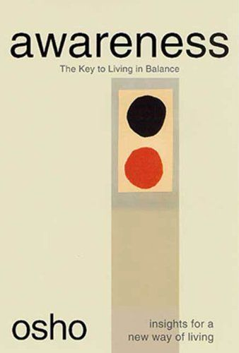 7 best behold books referenced in david lewins silence and awareness the key to living in balance osho insights for a new way of living fandeluxe Gallery