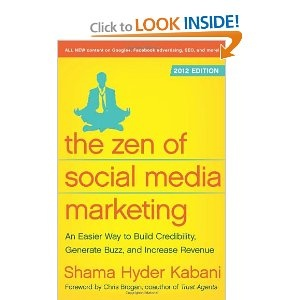 The Zen of Social Media Marketing - 2012 Edition.Worth Reading, Social Media Marketing, Increase Revenue, Generation Buzz, Book Worth, Buildings Credible, 2012 Editing, Shamaness Kabani, Book Recommendations