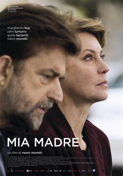 Mia madre Un film di Nanni Moretti. Con Margherita Buy, John Turturro, Giulia Lazzarini, Nanni Moretti, Beatrice Mancini