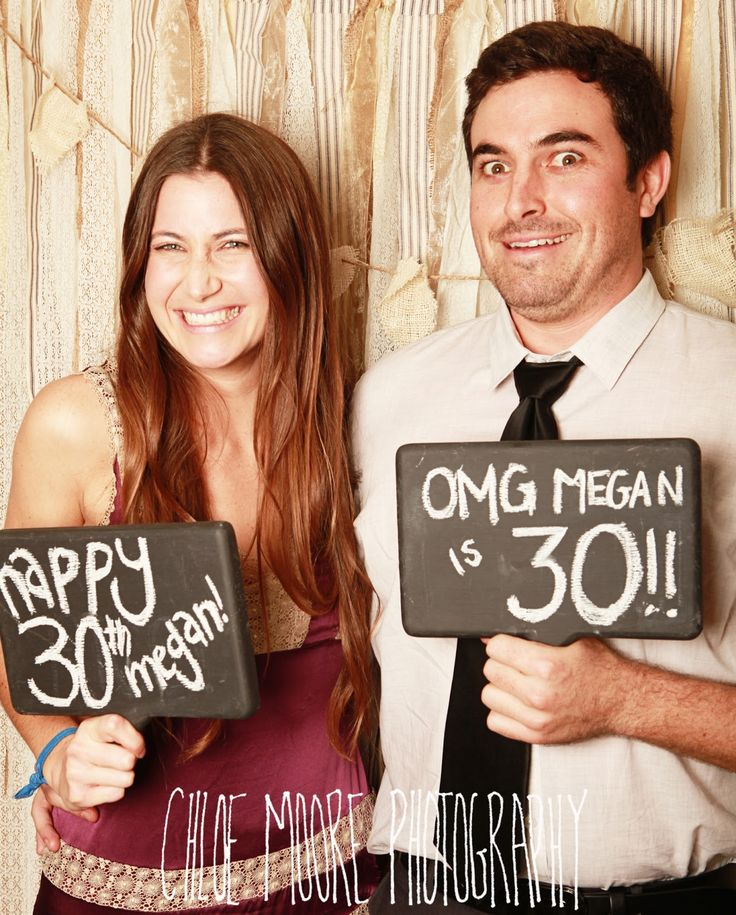 I love this idea... photo booth with signs like this. Chloe Moore Photography //The Blog: Megan's 30th Birthday