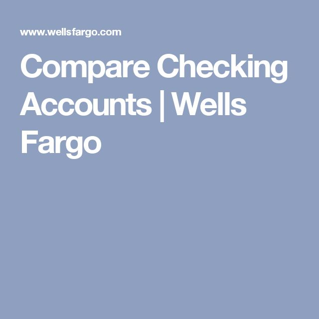 Compare Checking Accounts | Wells Fargo