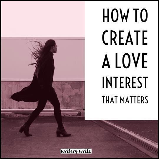 The Love Interest As A Literary Device – Writers Write