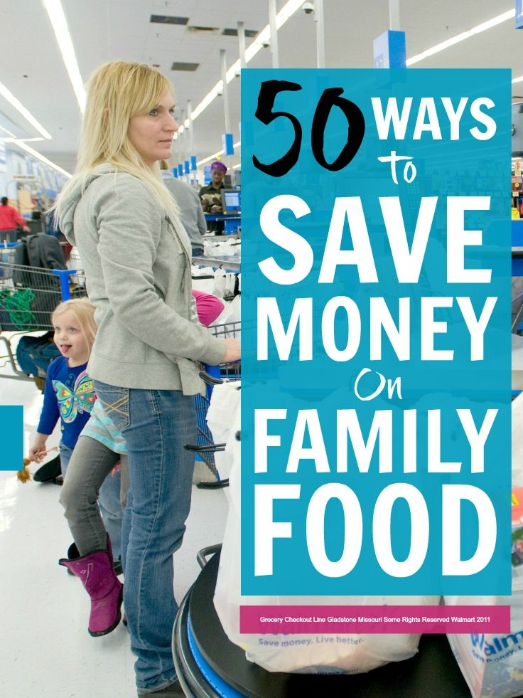 Save money on family food - 50 easy ways to really slash your grocery bills #TriplePFeature