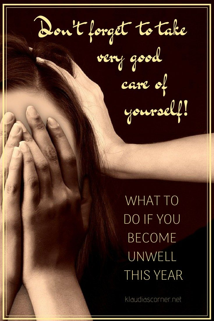 Take Good Care Of Yourself What To Do If You Become Unwell This Year Face Health Thyroid Problems Health Problems