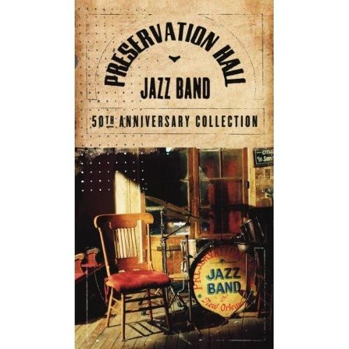 Preservation Hall Jazz Band - 50th Anniversary Collection