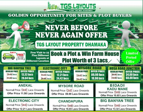 TGS Layouts - Golden Opportunity for Plot / Sites buyers in Bangalore. Free Visit to 15+ different layouts at different locations. Free pickup and drop facility at your doorstep. For more details register with Sites Rath Yatra on every weekend. #TGSLayoutsBangalore
