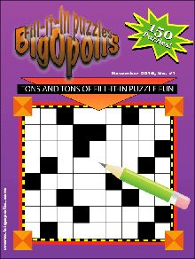 you can also find  giant fill in puzzle:  http://www.wordfit.com/dailyhu/