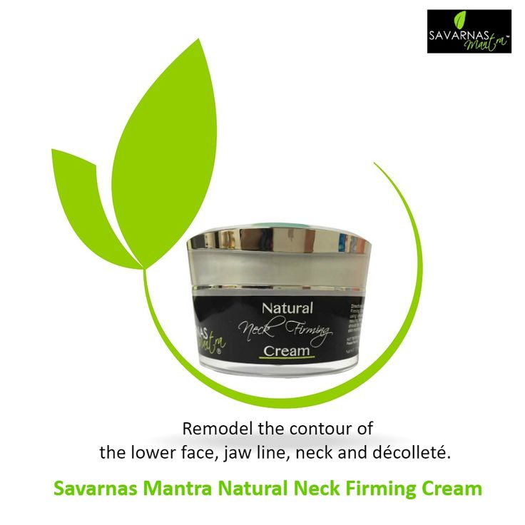 Use Savarnas Mantra Natural Neck Firming Cream to tone up, tighten and increase the appearance of skin. Shop Now.  #skincare #neckfirming #agedefying