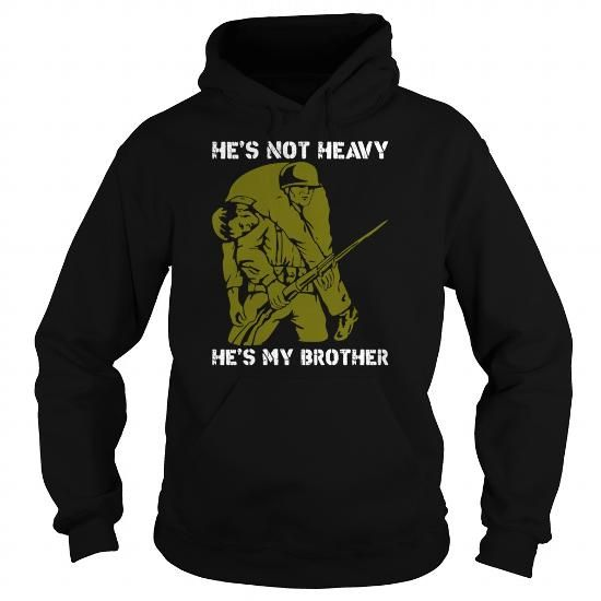 Cool He Is Not Heavy He Is My Brother The Veteran T Shirts Mens T Shirt T shirts