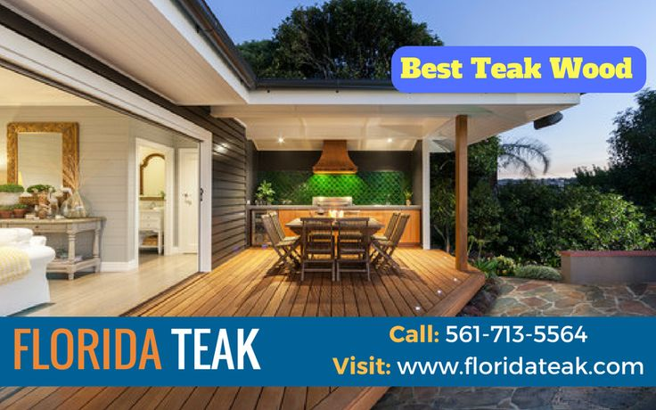 Highly strong demand for high end homes  Florida teak specializes in wholesale of burmese teak lumber especially for the marine and fine architectural industry. Call: (561) 713-5564