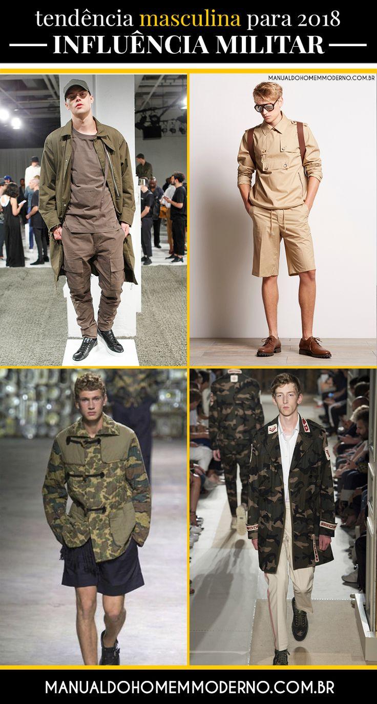 Combinações e cores com inspiração militar prometem estar em alta na moda masculina em 2018.