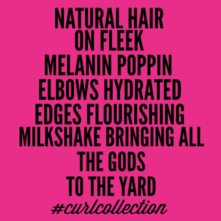 Natural Hair On Fleek. Melanin Poppin'. Elbows Hydrated. Edges Flourishing. Milkshake Bringing All The Gods To The Yard. >>> http://curlcollection.com