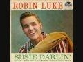 Robin Luke - Susie Darling 1957: Darling 45Rpm, Oldie Music, Darling 1957, Susie Darling, 45Rpm 1957