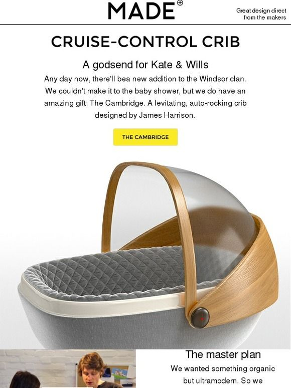 Our gift to Kate & Wills: The best crib in the world. - Made.com