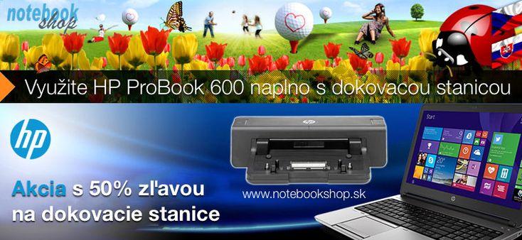 Pri zakúpení biznis notebooku HP ProBook 650 alebo 640 dostanete dokovaciu stanicu za polovičnú cenu.