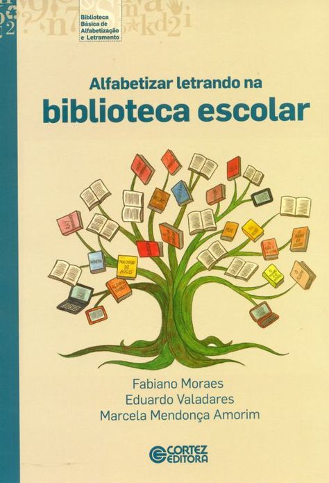 DICA DE LIVRO: ALFABETIZAR LETRANDO NA BIBLIOTECA ESCOLAR