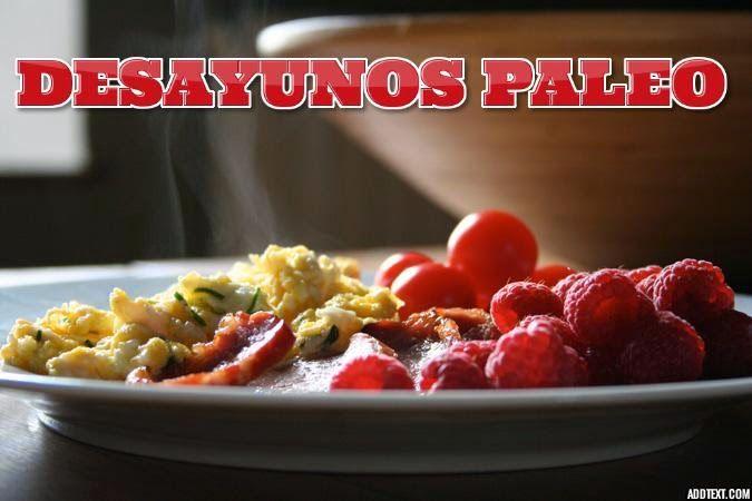 65 recetas de Desayunos Paleo ~ Estilo Paleo - Todo sobre la Vida y la Dieta Paleo