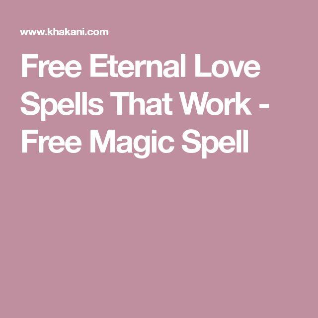 Free Eternal Love Spells That Work - Free Magic Spell