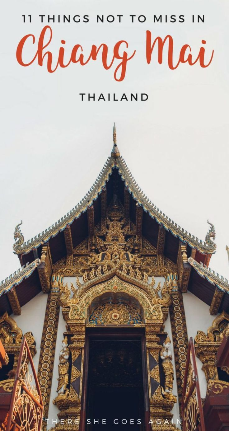 Top Things to Do in Chiang Mai, Thailand | There She Goes Again