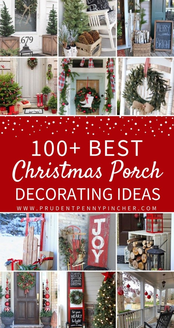 100 Best Porch Christmas Decorations Christmas Porch Decor Front Porch Christmas Decor Christmas Decorations