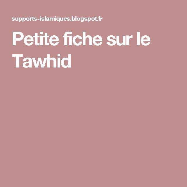 Petite fiche sur le Tawhid