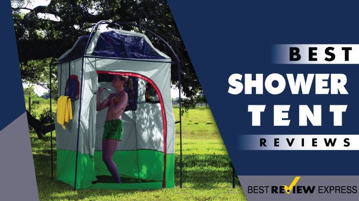 Best Shower Tent in 2018 – Top Models Tested & Reviewed