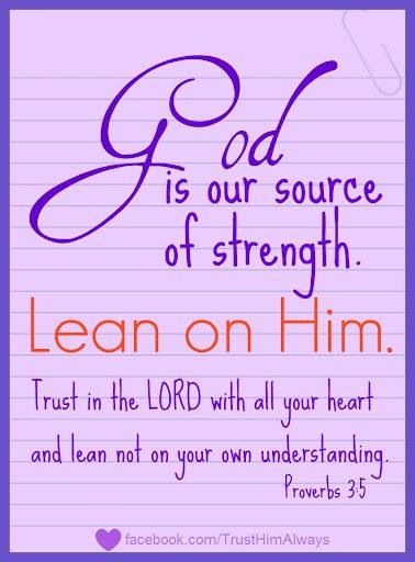 Lean On God Inspirational Quotes Bible Verses Quotes Bible