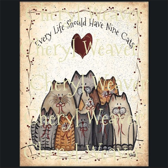 Cat Group Print Every Life Should Have Nine Cats 8 by 10  Every Life Should Have Nine Cats touches everyone who loves cats.  my artwork and my