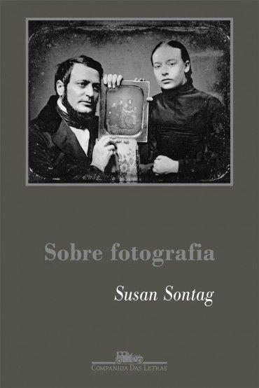 Baixar Livro Sobre Fotografia - Susan Sontag em Pdf, mobi e epub