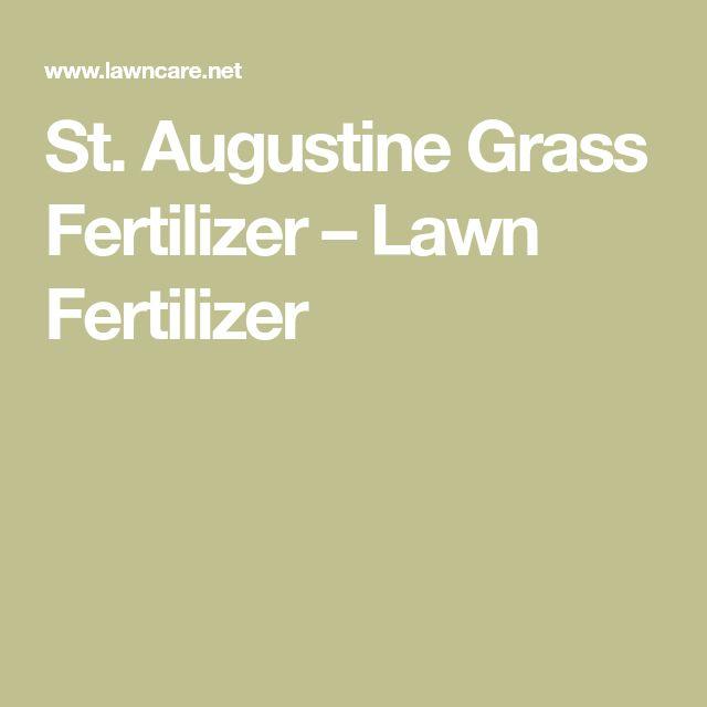 St. Augustine Grass Fertilizer – Lawn Fertilizer