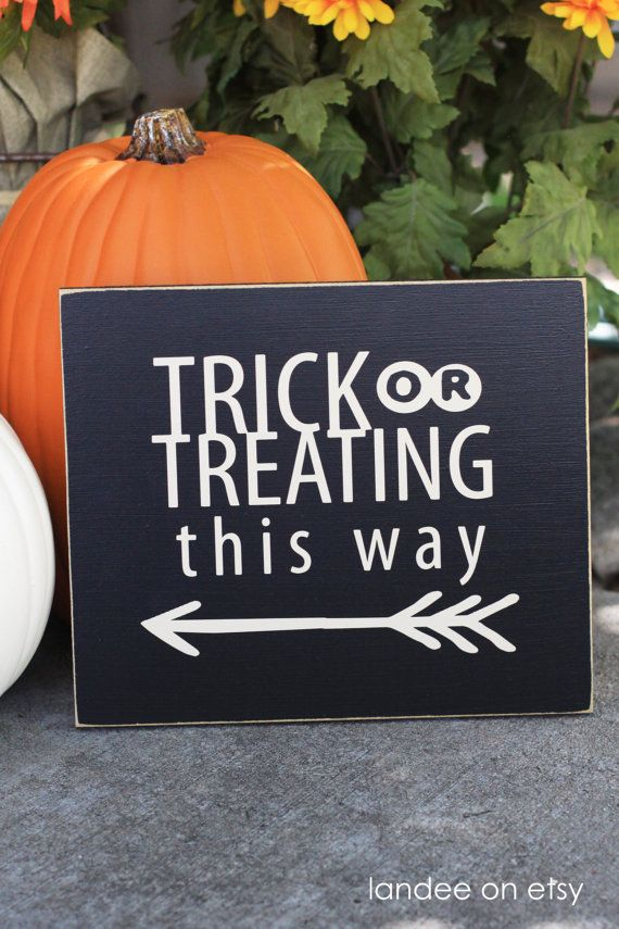 Trick or Treating This Way-- Halloween decorative board, arrow, fall