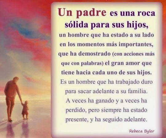 Fuiste y serás un roca sólida y firme en el cimiento que formaste de tu familia,  te quiero Papá... Gracias.