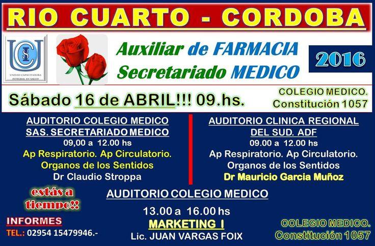 Auxiliar de Farmacia y Secretariado Medico Rio Cuarto Sábado 16 abril 9 hs en Colegio Medico estas a tiempo!
