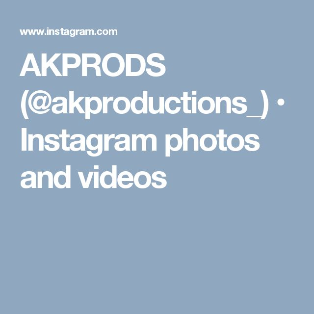 AKPRODS (@akproductions_) • Instagram photos and videos