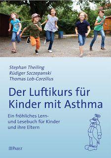 Asthma  - Wie Eltern und Kinder die Krankheit managen können