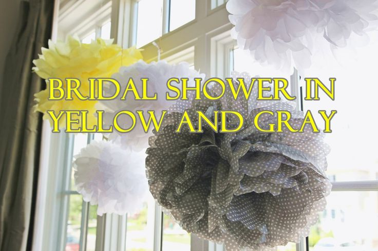 Bridal Shower in Yellow and Gray. Shower party ideas featuring beautiful sweets table and candy bar, tissue poms, peonies, DIY rice crispy treats and royal icing cookies.