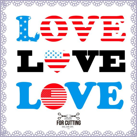 LOVE USA independece day United States of by designsforcutting