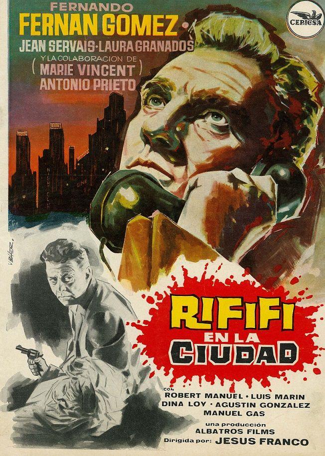 Rififi En La Ciudad 1963 De Jesús Franco Tt0056925 Carteles De Cine Carteles De Películas Cine
