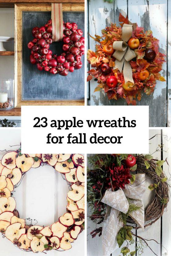 23 Cute And Yummy Apple Wreaths For Fall Home Décor