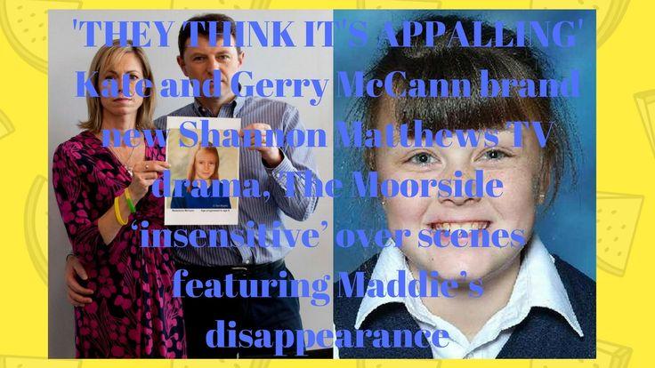 Kate and Gerry McCann brand new Shannon Matthews TV drama, The Moorside ...