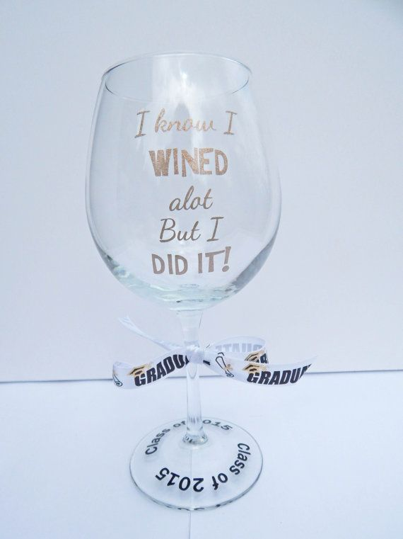 This graduation wine glass is the perfect gift for that college graduate.  Listing is for one wine glass (18 oz). **PLEASE NOTE: The store where