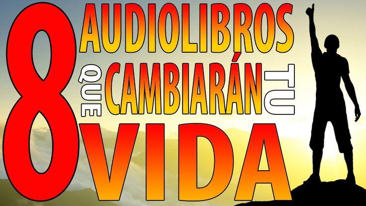 8 Audiolibros que cambiarán tu vida   Audiolibros gratis   inteligencia ...