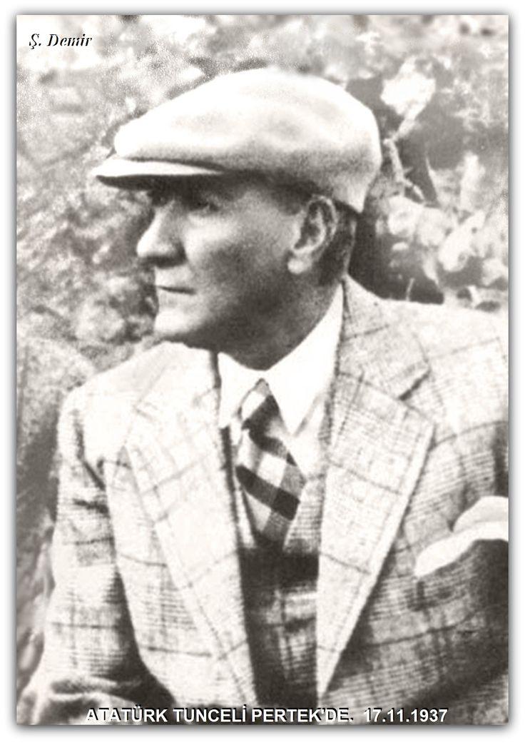 Atatürk; Tunceli pertek'de. 17.11.1937